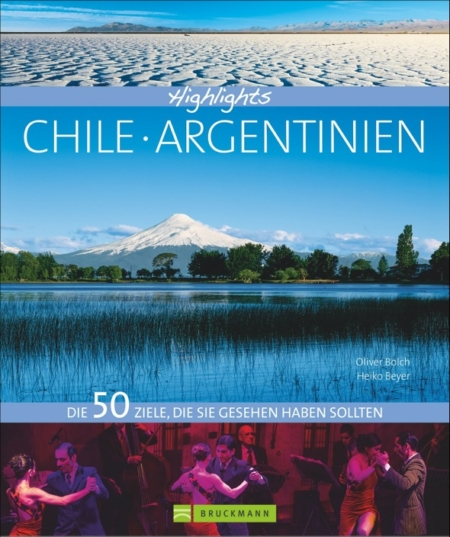 50 Highlight CHILE ARGENTINIEN